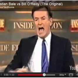 Christian Bale vs. Bill O'Reilly