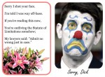 Dick Cheney - Sorry I shot you in the face - Apology Card - Copyright krisbunda.com 2011