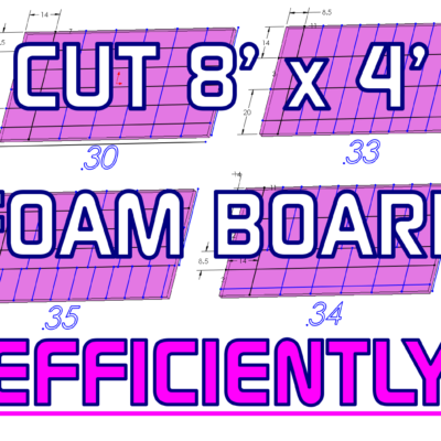 BAND SILL FOAM BOARD INSULATION - MOST EFFICIENT CUT OF 4FT X 8FT SHEET