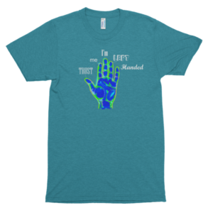 TRUST ME, I'm Left Handed – Short sleeve soft t-shirts