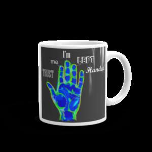 Mug – TRUST ME I'M LEFT HANDED