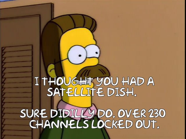 Ned Flanders brags about blocking hundreds of satellite channels
